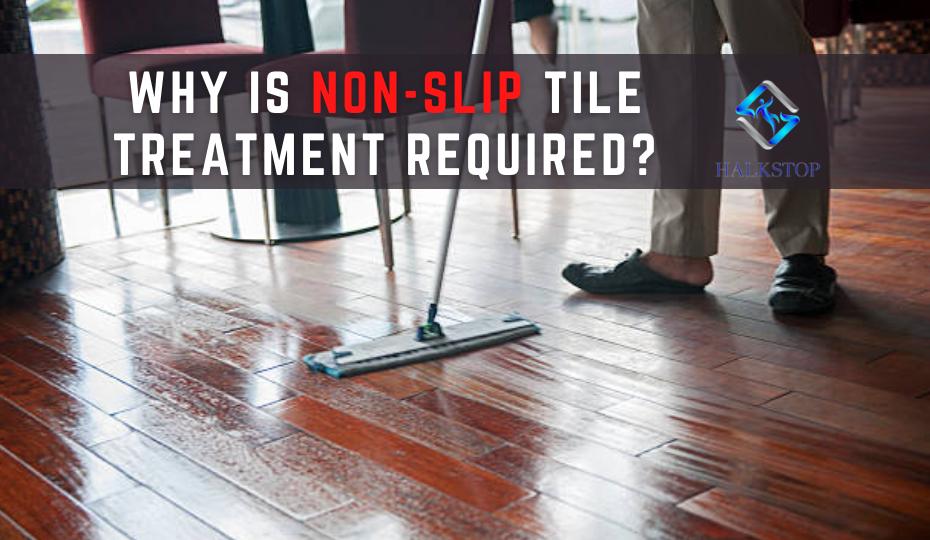 Non-Slip Tile Treatment